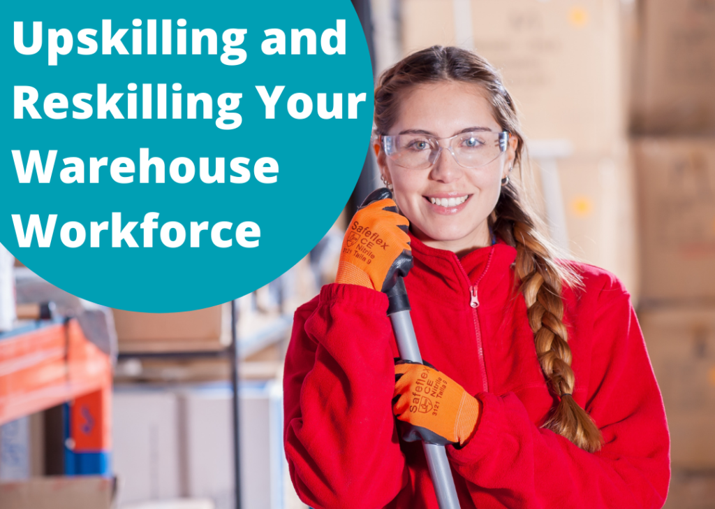 Upskilling and reskilling your warehouse workforce